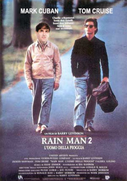 Cuban or Rainman?